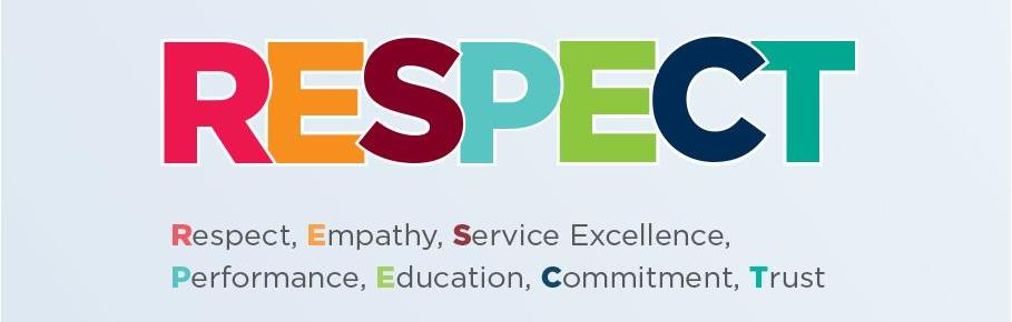 Respect, Empathy, Service Excellence, Performance, Education, Commitment and Trust